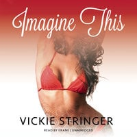 Imagine This - Vickie M. Stringer