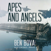 Apes and Angels - Ben Bova