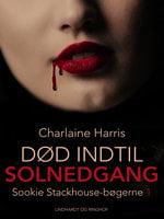 Død indtil solnedgang - Charlaine Harris