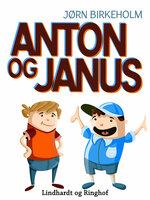 Anton og Janus - Jørn Birkeholm