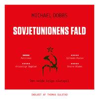 Sovjetunionens fald - Michael Dobbs