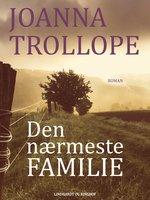 Den nærmeste familie - Joanna Trollope