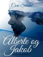 Alberte og Jakob - Cora Sandel