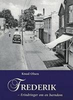 Frederik - Erindringer om en barndom i Søllested - Knud Olsen