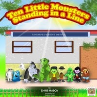 Ten Little Monsters Standing in a Line - Chris Mason