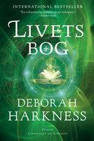 Livets bog - Deborah Harkness
