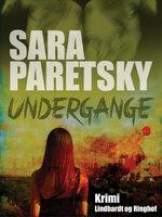 Undergange - Sara Paretsky