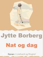 Nat og dag - Jytte Borberg