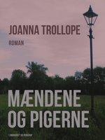Mændene og pigerne - Joanna Trollope