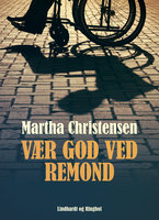 Vær god ved Remond - Martha Christensen