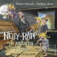 Nelly Rapp och gastarna i skolan - Martin Widmark