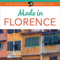 Made In Florence - Laura Morelli