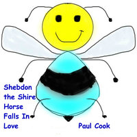 Shebdon the Shire Horse Falls in Love - Paul Cook
