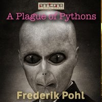 A Plague of Pythons - Frederik Pohl