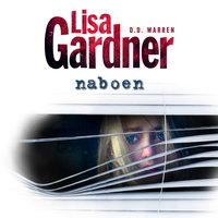 Naboen - Lisa Gardner