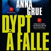 Dypt å falle - Anna Grue