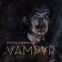Vampyr - Steffen Kverneland