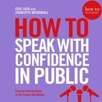 How To Speak With Confidence in Public - Edie Lush