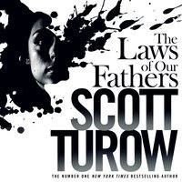 The Laws of our Fathers - Scott Turow
