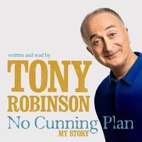 No Cunning Plan - Sir Tony Robinson