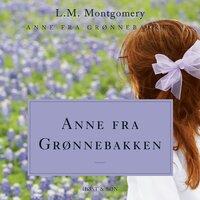 Anne fra Grønnebakken - L.M. Montgomery