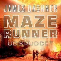 Maze Runner - Udbruddet - James Dashner