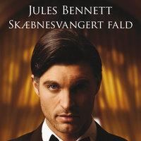 Skæbnesvangert fald - Jules Bennett