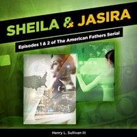 Sheila & Jasira - Henry L. Sullivan III