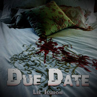 Due Date - Lee Isserow