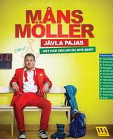 Jävla pajas - Måns Möller