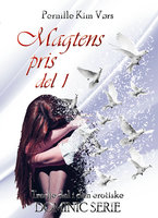 Dominic-trilogien, 2: Magtens pris - Pernille Kim Vørs