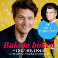 Bakom Boken - Mats Strandberg - Daniel Sjölin