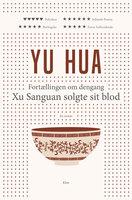 Fortællingen om dengang Xu Sanguan solgte sit blod - Yu Hua