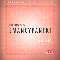 Emancypantki - wersja skrócona - Bolesław Prus
