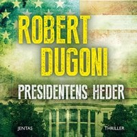 Presidentens heder - Robert Dugoni