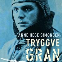 Tryggve Gran - Anne Hege Simonsen