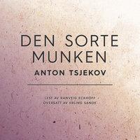 Den sorte munken - Anton Tsjekov