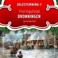 Dronningen - Frid Ingulstad