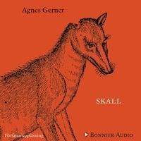 Skall - Agnes Gerner