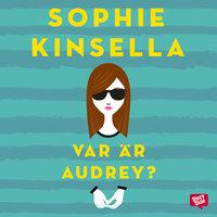 Var är Audrey? - Sophie Kinsella