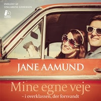 Mine egne veje - Jane Aamund