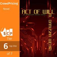 Act of Will - M. Darusha Wehm