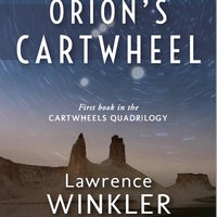 Orion's Cartwheel - Lawrence Winkler