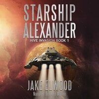 Starship Alexander - Jake Elwood