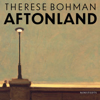 Aftonland - Therese Bohman