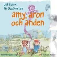 Amy, Aron och anden - Ulf Stark