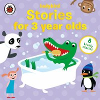 Stories for Three-year-olds - Nigel Pilkington