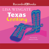 Texas Cooking - Lisa Wingate