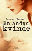 En anden kvinde - Suzanne Rindell, Suzanne Rindel