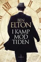 I kamp mod tiden - Ben Elton